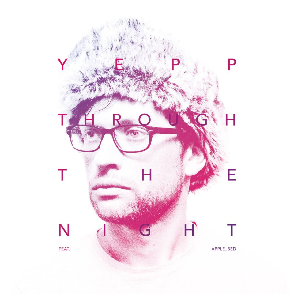YEPP – Through The Night (single)